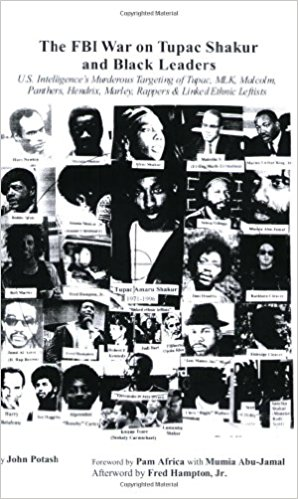 The FBI War on Tupac Shakur and Black Leaders   contains a wealth of names, dates and events detailing the use of COINTELPRO style tactics by the FBI against a generation of leftist political leaders and leftist musicians. Based on 12 years of research and includes over 1,000 endnotes. Sources include over 100 interviews, FOIA-released CIA and FBI documents, court transcripts, and many mainstream media outlets.
