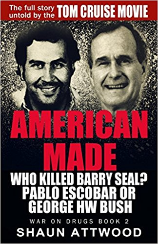 "Set in a world where crime and government coexist, AMERICAN MADE is the mind-twisting true story of CIA pilot Barry Seal that the Hollywood movie starring Tom Cruise is afraid to tell.   Barry Seal flew cocaine and weapons worth billions of dollars into and out of America in the 1980s. After he became a government informant, Pablo Escobar's Medellin Cartel offered a million for him alive and half a million dead. But his real trouble began after he threatened to expose the dirty dealings of George HW Bush.   AMERICAN MADE  rips the roof off Bush and Clinton's complicity in cocaine trafficking in Mena, Arkansas.  ""A conspiracy of the grandest magnitude."" Congressman Bill Alexander on the Mena affair.  Shaun Attwood's  WAR ON DRUGS SERIES - PABLO ESCOBAR, AMERICAN MADE,  WE ARE BEING LIED TO and THE CALI CARTEL  - are harrowing, action-packed and interlinked true stories that demonstrate the devastating consequences of drug prohibition.  Shaun Attwood is a London-based best-selling author with 100,000 copies sold."