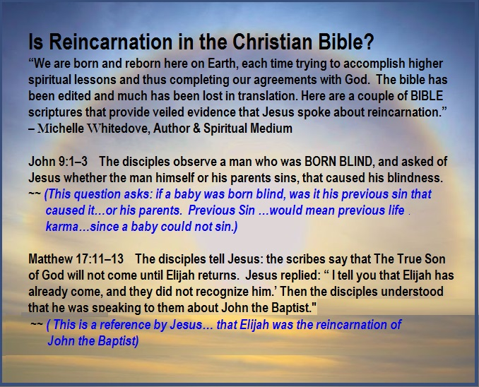 Is reincarnation in the bible psychic medium Michelle Whitedove quote
