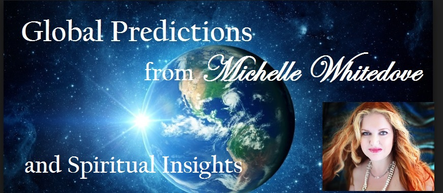 Michelle Whitedove world predictions Psychic insights