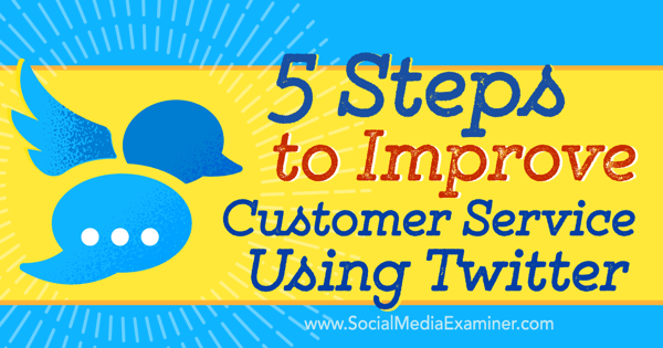 improve customer service using twitter