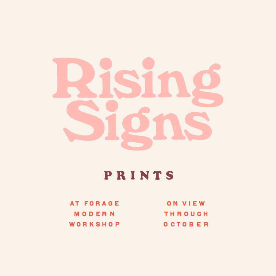 Rising Signs, curated by Maddy Nye -