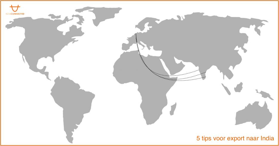5 tips voor exporteren naar India