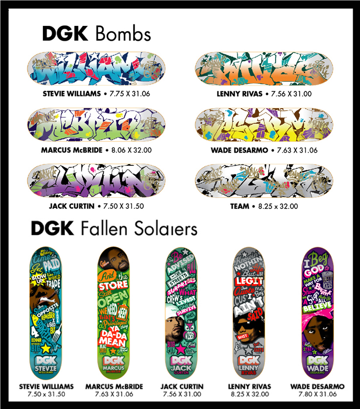 DGK (Dirty Ghetto Kids): Williams, McBride, Rivas, Curtain, Desarmo