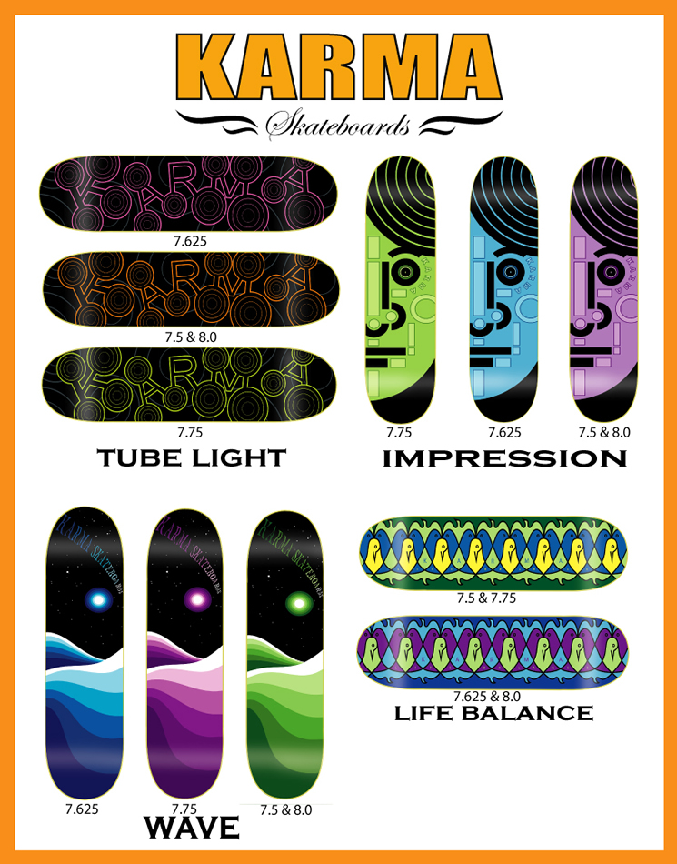 Karma Skateboards, New Decks