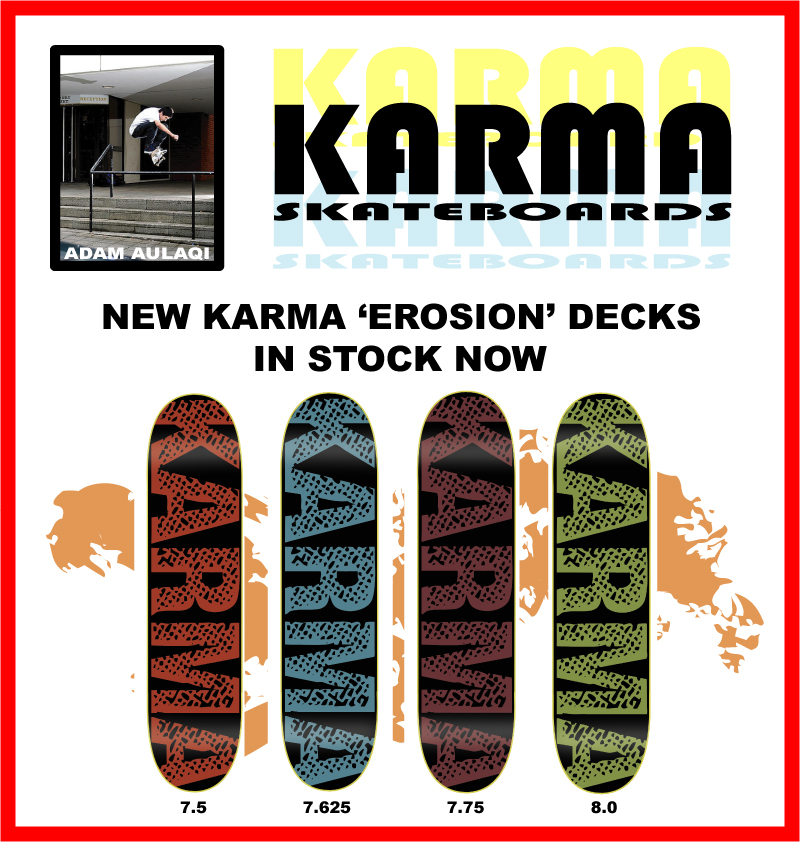 Karma Skateboards New Erosion Decks