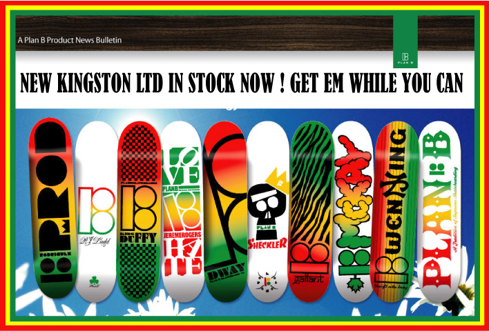 Plan B Skateboards, New Kingston Ltd Decks