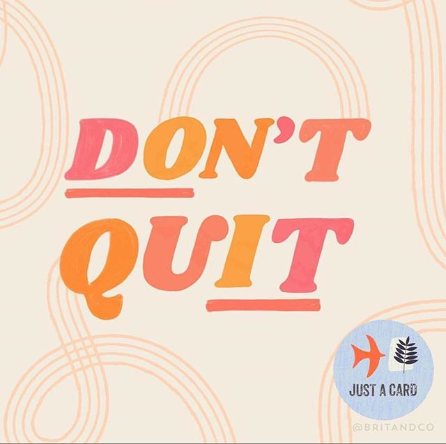 DON'T QUIT - Do you ever feel like packing it in? Many of you are telling us that times are tight, sales are slow and you're getting worried. We are incredibly sorry to hear that - It shouldn't have to be that way. We work hard to encourage people to support you and we're about to shake things up a bit too! (18 - 22 June - is it in your diary yet?!) We SO understand that running a small business, shop and/or being a designer/maker is tough (We do it too!) and you may at times think about giving up. All we can say is - you're not alone. Truth be told we very nearly stopped doing JUST A CARD around Christmas last year. Sarah here - @sarahhamiltonprints - it nearly got too difficult - so much work alongside my own business became very stressful. The ace team too - their other commitments means sometimes it's too much too. It was touch & go - after three years (!!) we almost threw in the towel - but then we remembered why we started - we helped each other out. We decided No - we WON'T QUIT! We've come too far - we've worked too hard and we are making progress. We get amazing support from you and we're ABSOLUTELY PASSIONATE about this message! There's work to be done. So if you're feeling the same then just think about why you do this - because you have passion, talent and drive. You CAN do it - if it's tough then we send every good wish to give you the strength to ride it out. You will get there! You're amazing and part of a fantastic community - you keep us going and we're here to do the same for you. Keep on Keeping on ❤️Have a wonderful day - full of strength and determination. Remember- creativity is precious - and we're all in this together!! 😊 😊 😊 Fantastic image from @britandco ⭐️ #justacard #wemakecollective #makersformakers #wearethemakers #supportthemakers #capturemycraft #sharinghandmadejoy #prettycreativestyle #slowliving_create #buyfolk #prettycreativelife #seekinspirecreate #thenativecreative #handmadeisbest #modernmaker #bestmadehandmade