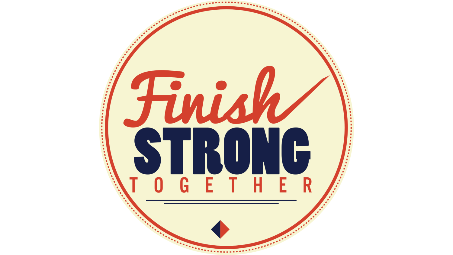 Finish Strong Together