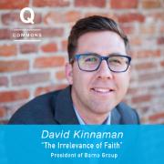 David Kinnaman, Q Commons Schenectady Spring 2016