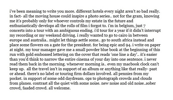 what follows is a stream of thoughts about his current lifestyle touring the globe and the effects it has had on him read the entire letter below - What To Write In A Letter