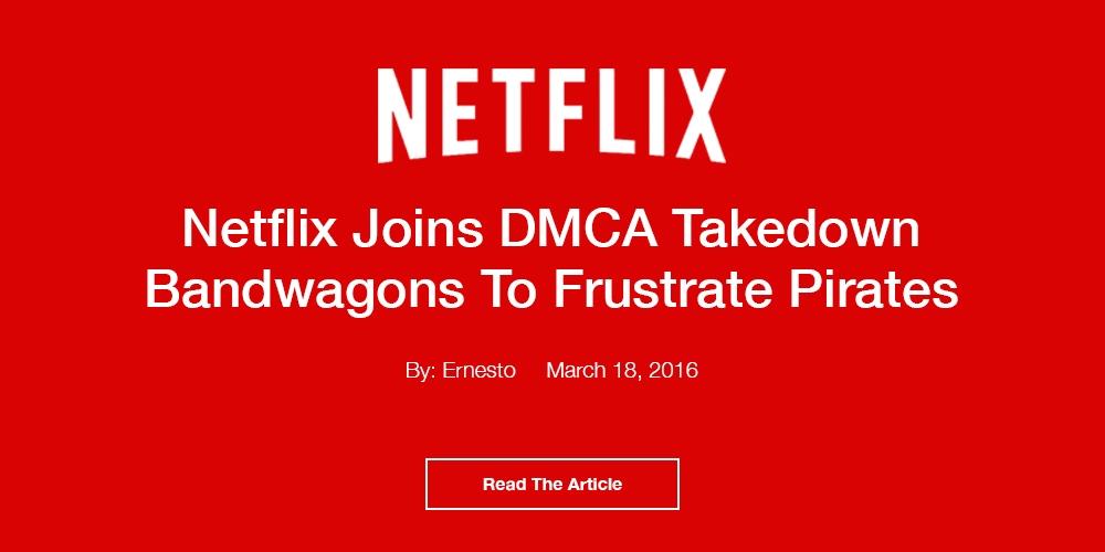 Netflix Joins DMCA Takedown Bandwagon