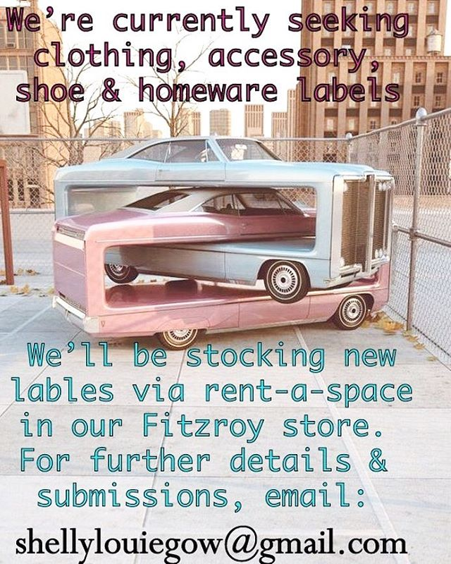 KG is looking for new labels to stock in our Fitzroy store!!! (Sorry, no vintage labels). Please see below & contact shellylouiegow@gmail.com, for more info xoxoxo