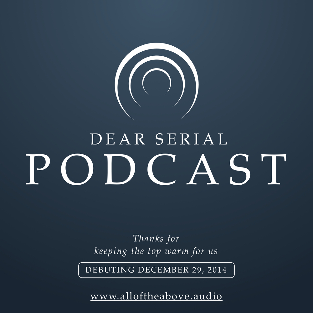 12-18-dear-serial-podcast-thanks.jpg