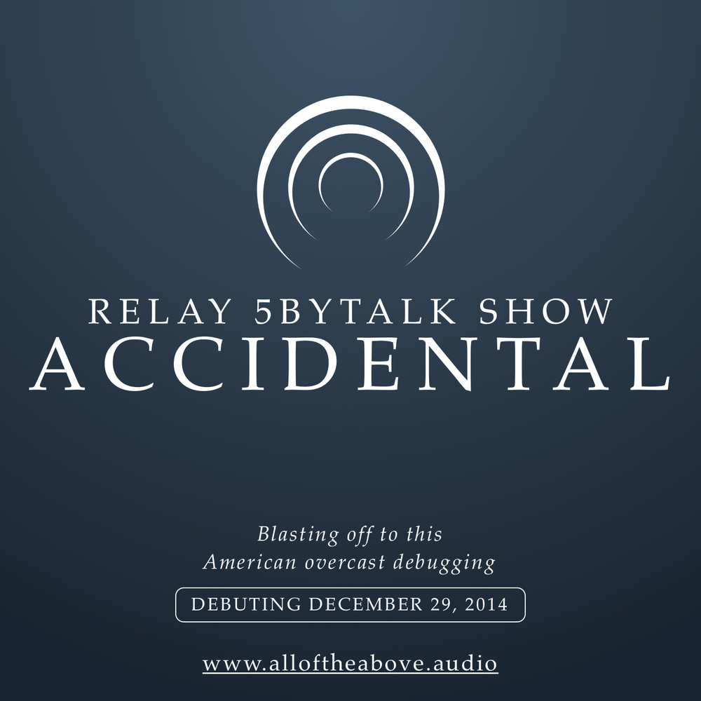 12-19-relay-5bytalk-show-accidental-overload.jpg