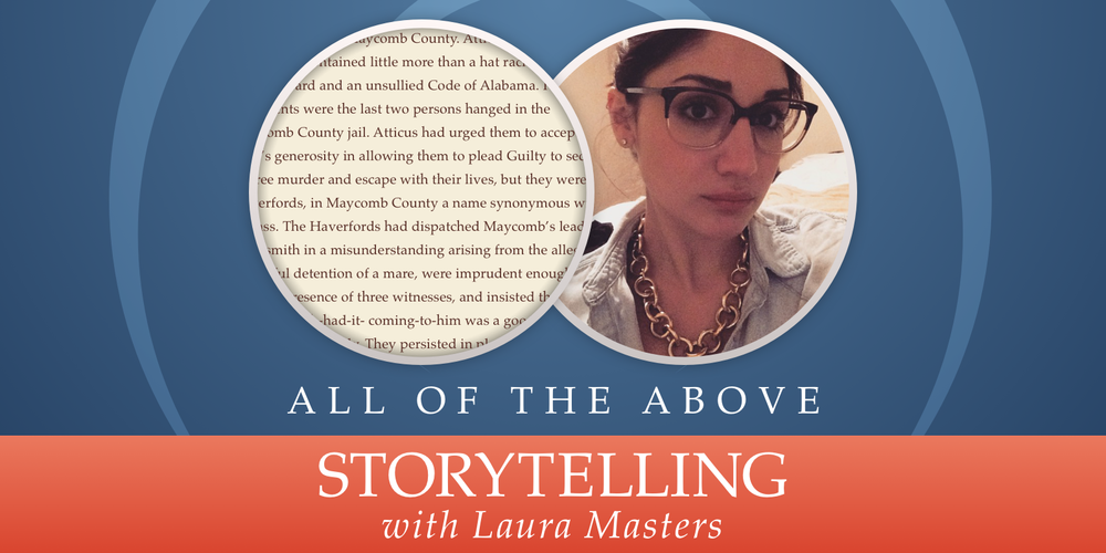Episode 24: Storytelling, with Laura Masters