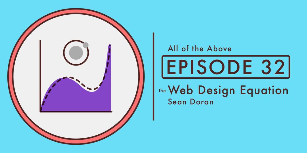 Episode32: The Web Design Equation
