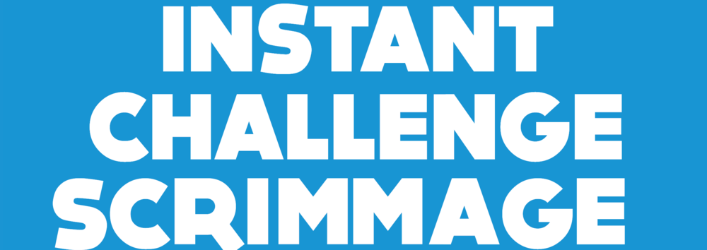 Instant Challenge Scrimmage 2017 square-04.png