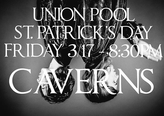 TOMORROW NIGHT! We party with @theveevees & @ashadowofjaguar 🍀 at @union_pool 484 UNION AVE see ya there #caverns