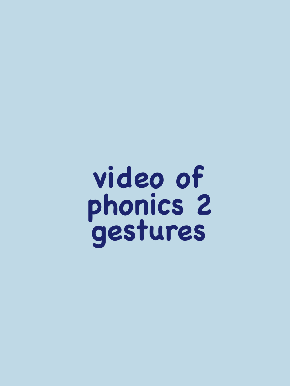 Gesture Videos Fabulous Phonics 2