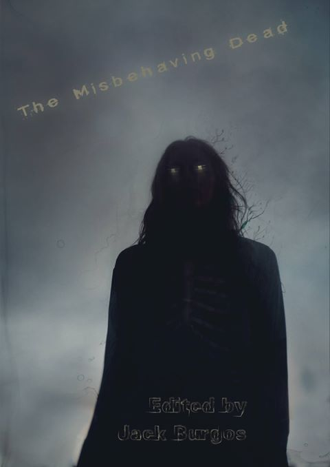 The Misbehaving Dead (2017)