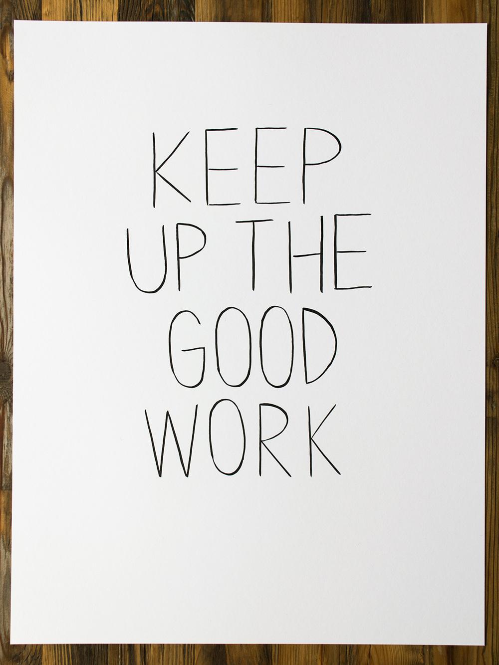 keep_up_the_good_work-1500x1125.jpg