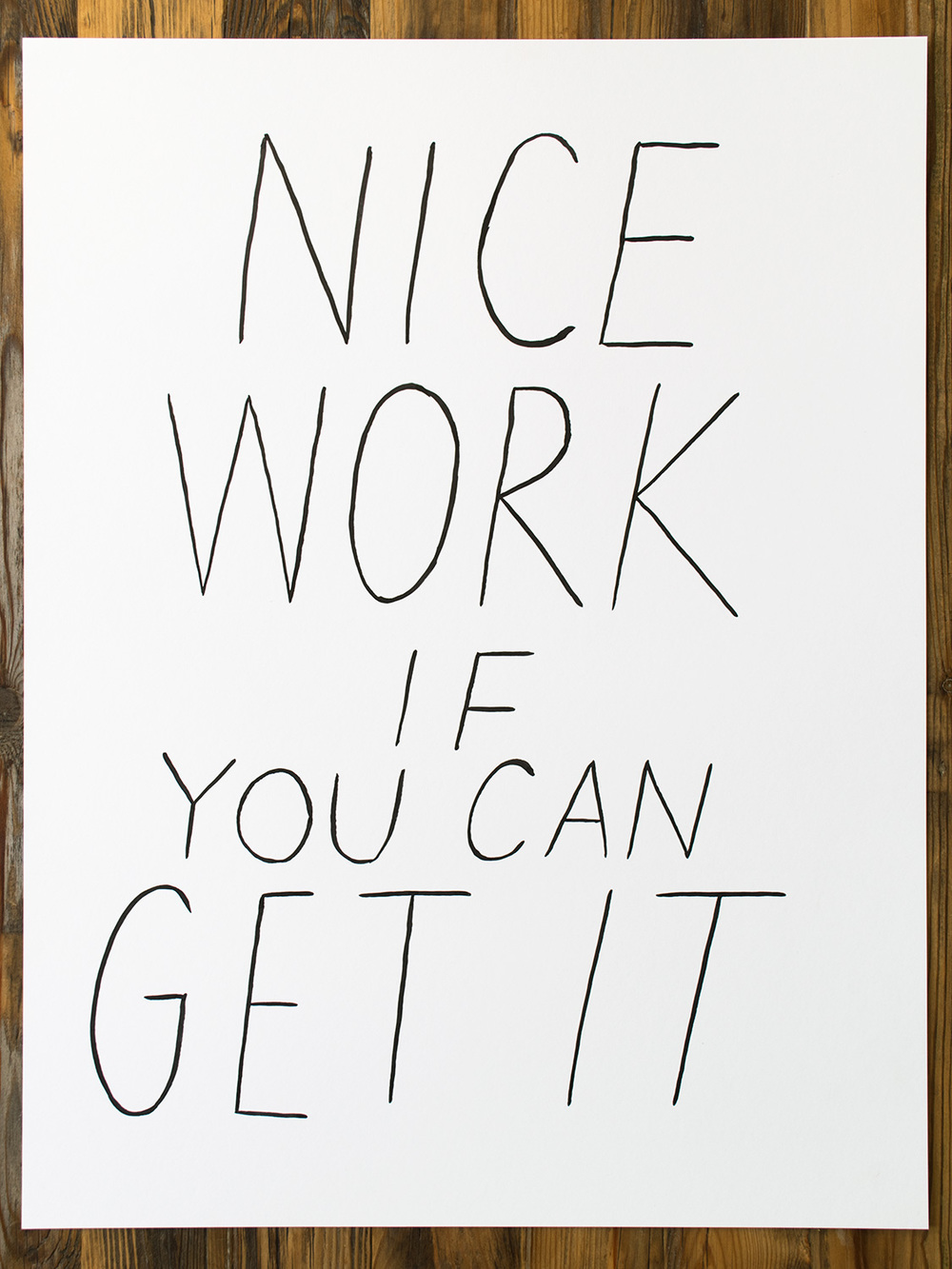 nice_work_if_you_can_get_it-1500x1125.jpg