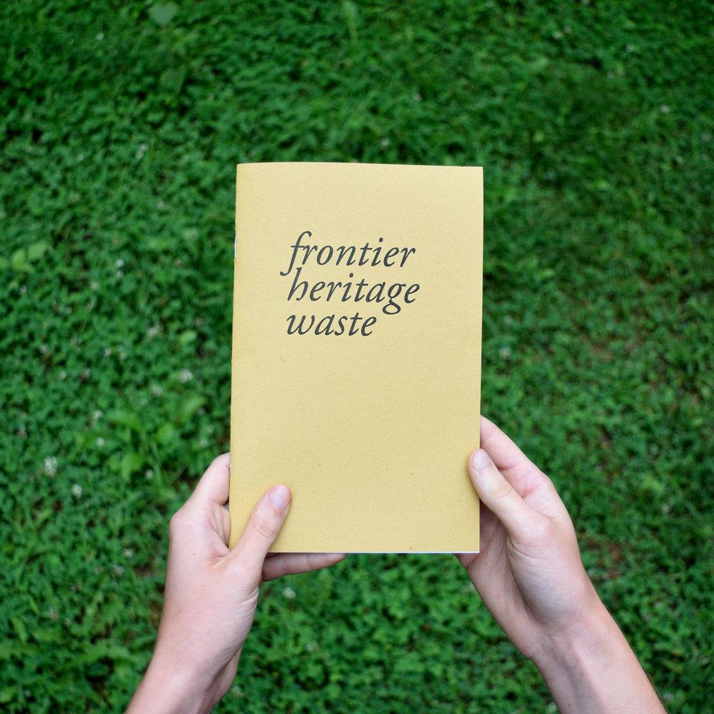 Frontier Heritage Waste