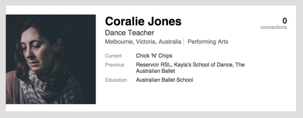LinkedIn profile for Coralie Jones: Dance Teacher (Melbourne, Victoria, Australia). Current role: Chick 'N' Chips. Previous roles: Reservoir RSL, Kayla's School of Dance, The Australian Ballet. Eduction: Australian Ballet School.
