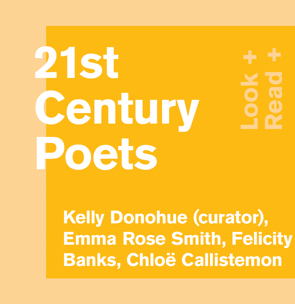 21st Century Poets: Look + Read