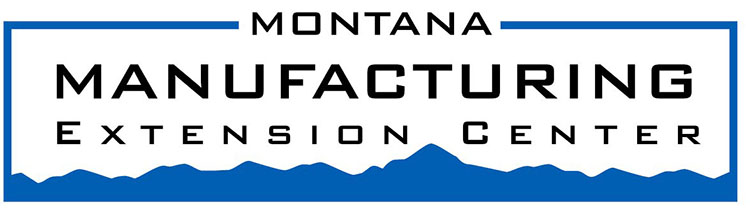 Montana Manufacturing Extension Center:   The Montana Manufacturing Extension Center is a statewide manufacturing outreach & assistance center staff by full-time professionals with extensive experience in manufacturing and business in a variety of industries. MMEC can assess your business operations today and help you grow, innovate, and enhance profits for tomorrow. Their staff are knowledgable, unbiased, and forthright in their observations as they work with you to improve your business.