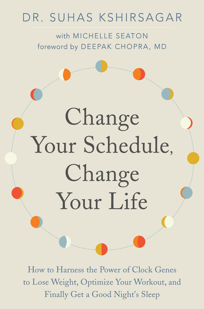 Change Your Schedule, Change your Life $18