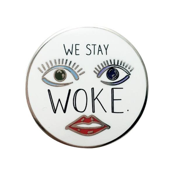 Bulletin We Stay Woke Pin $10