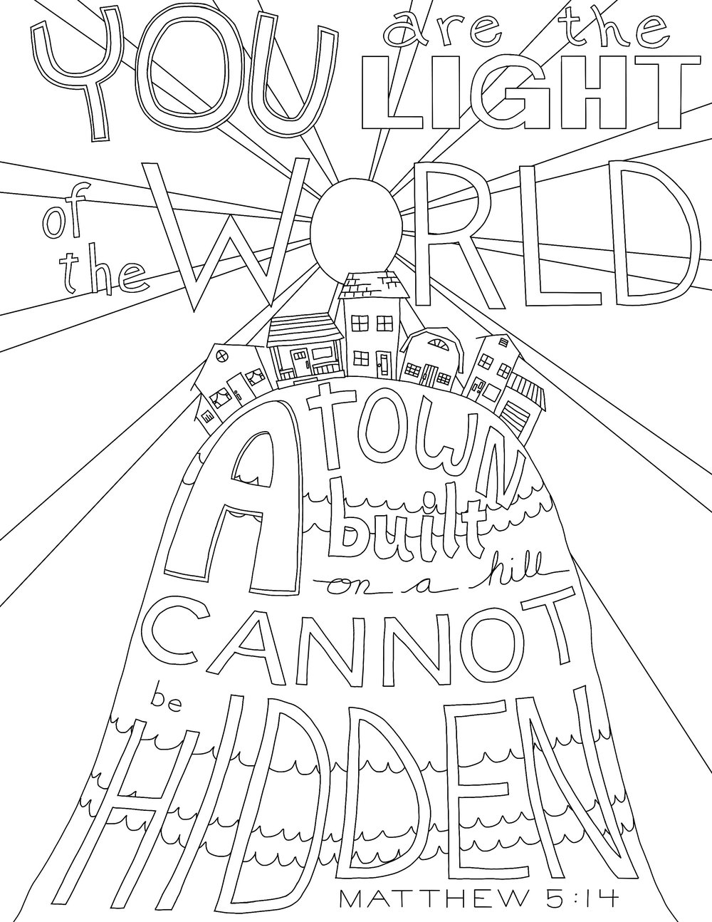 One of my personal favorites! You are the Light of the World, part of the  Matthew  coloring page set.