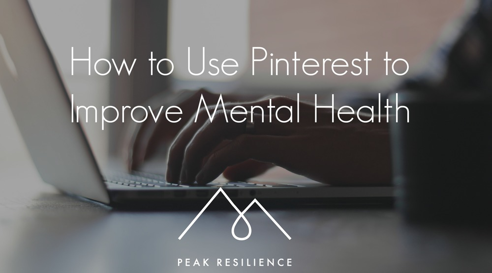 How to Use Pinterest to Improve Mental Health