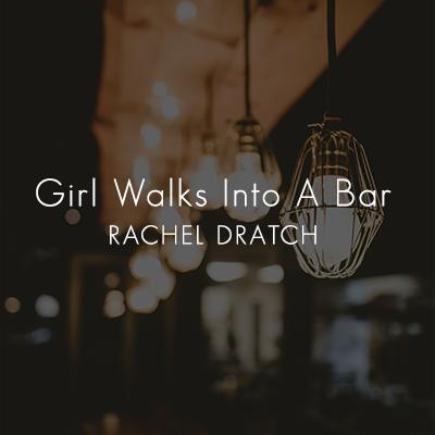GirlWalksIntoABar.jpg