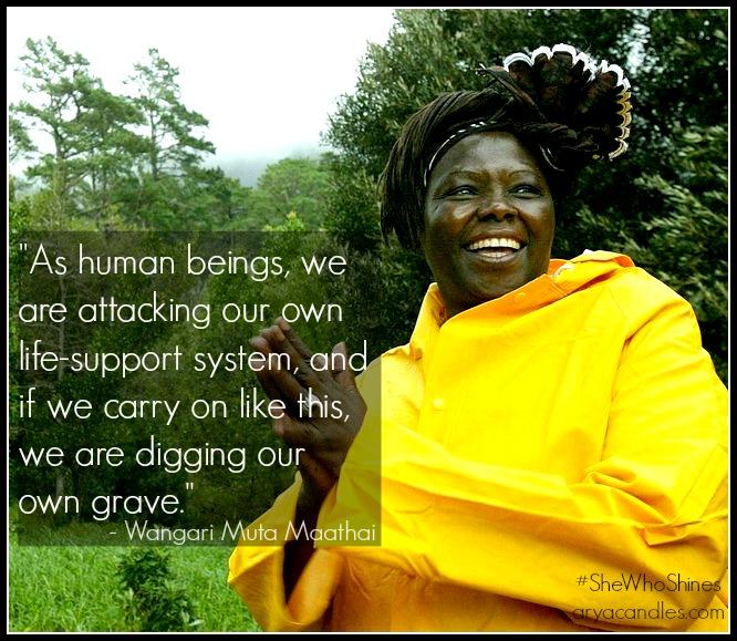 The late Wangari Mathai, Kenya Environmentalist, political activist, thinker and Nobel Laureate
