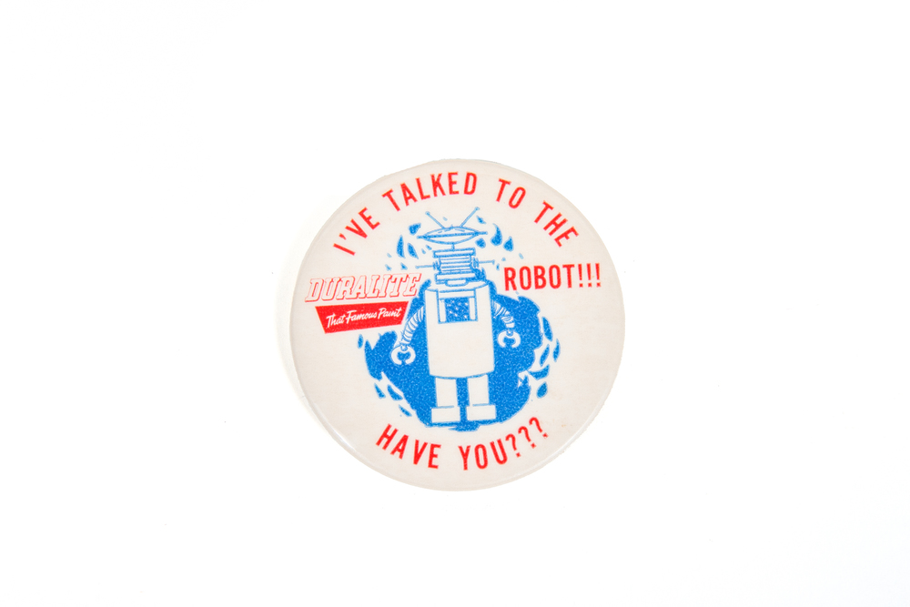 "Souvenir Pin – ""I've Talked to the Duralite Robot – Have You???"" (circa 1958)"
