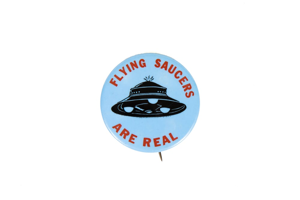 "Pin – ""Flying Saucers Are Real"" (circa 2000)"