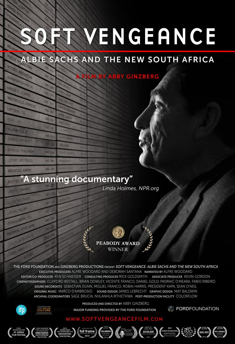 "SOFT VENGEANCE: ALBIE SACHS AND THE NEW SOUTH AFRICA - Soft Vengeance a Peabody-award winning film, paints a portrait of Albie Sachs, a lawyer, writer, art lover and freedom fighter, set against the dramatic events leading to the overthrow of the apartheid regime in South Africa. Shining a spotlight on Albie's story provides a prism through which to view the challenges faced by those unable to tolerate a society founded on principles of slavery and disempowerment of South Africa's majority black population. As a young man, Albie defended those committed to ending apartheid in South Africa. For his actions as a lawyer, he was imprisoned in solitary confinement in Cape Town, tortured through sleep deprivation and forced into exile. In 1988 he was blown up by a car bomb set by the South African security forces in Maputo, Mozambique, which cost him his right arm and the sight of one eye, but miraculously he survived and after a long year of rehabilitation in England, he recovered. Returning to South Africa following the release of Nelson Mandela, Albie helped write the new Constitution and was then appointed as one of the first 11 judges to the new Constitutional Court, which for the past 24 years has been insuring that the rights of all South Africans are afforded protection.As Albie was recovering in a London hospital from the car bomb he received a note reading: ""Don't worry, comrade Albie, we will avenge you."" What kind of country would it be, he wondered, if it ended up filled with people who were blind and without arms? But if we achieve democracy, freedom and the rule of law, he said to himself, that will be my soft vengeance."""