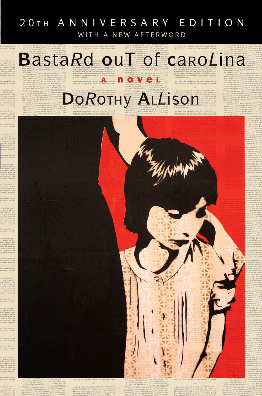 Dorothy Allison, Bastard out of Carolina (2012)