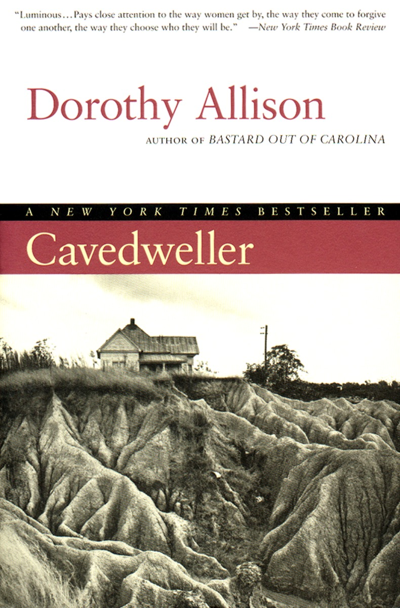 Dorothy Allison, Cavedweller (1999)