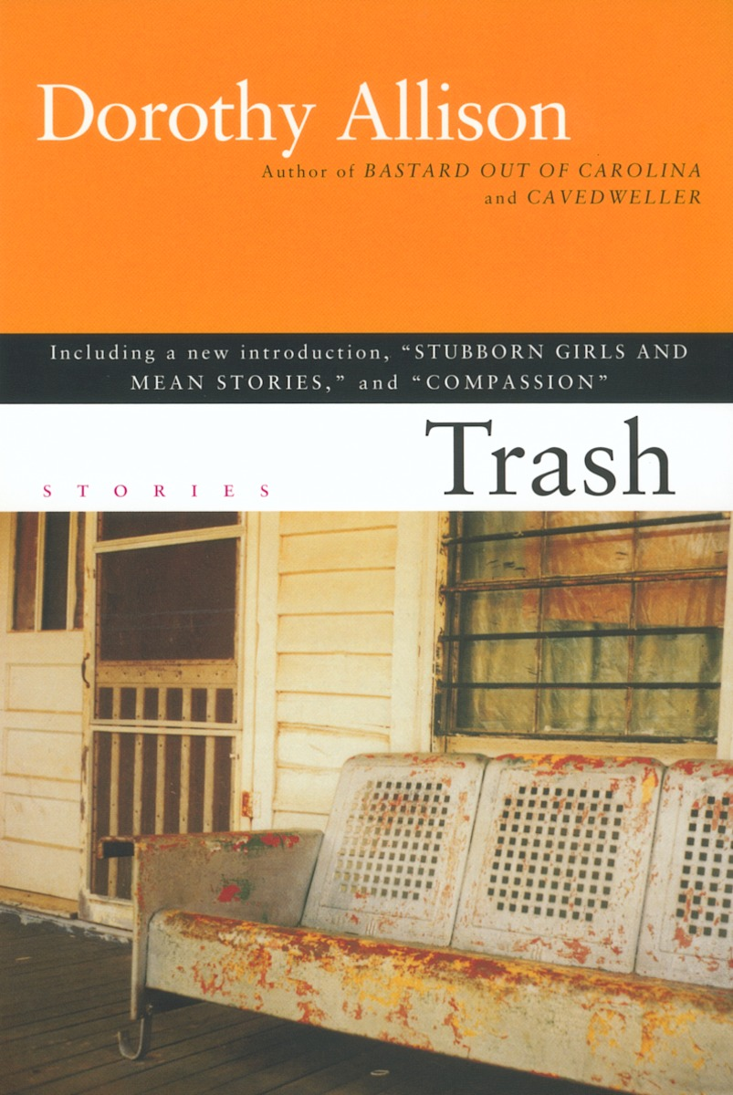 Dorothy Allison, Trash (2002)