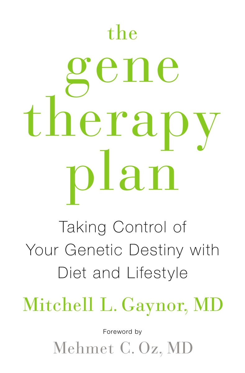 Mitchell Gaynor, The Gene Therapy Plan (2015)