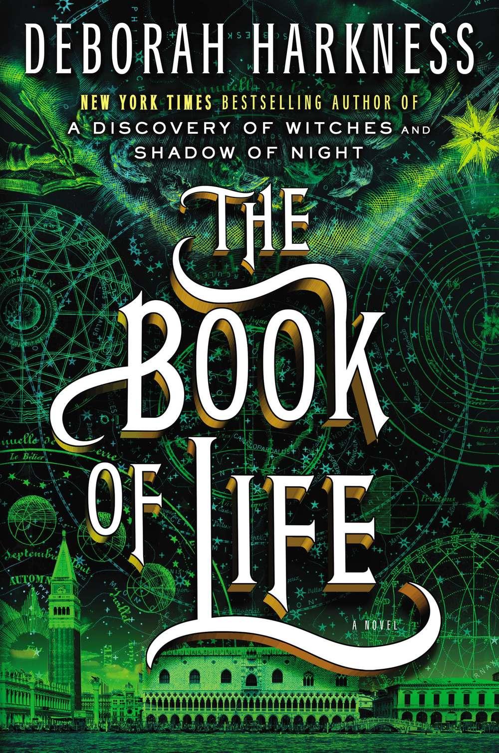 Deborah Harkness, The Book of Life, All Souls Trilogy 3 (2014)