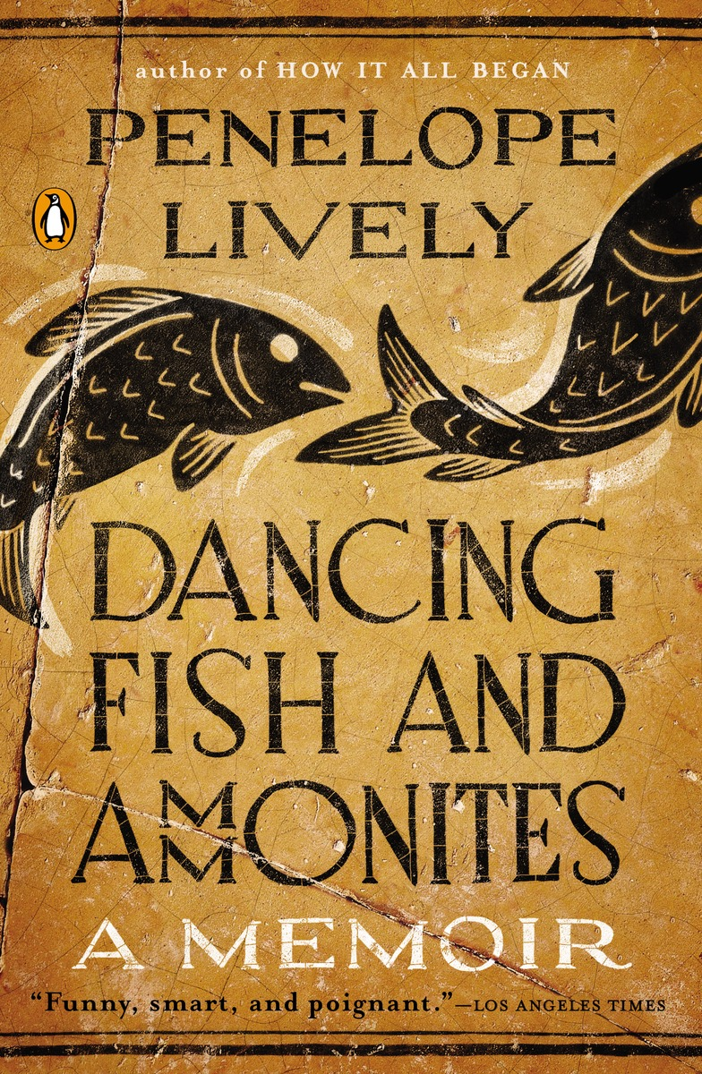 Penelope Lively, Dancing Fish and Ammonites: A Memoir (2014)