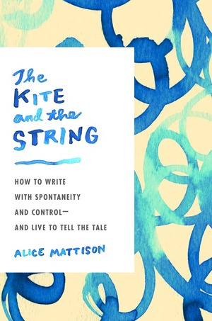Alice Mattison, The Kite and the String