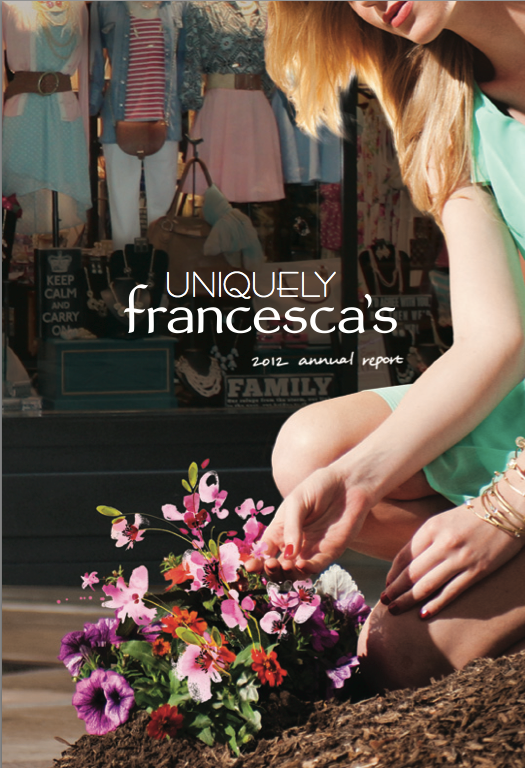 Francesca's Annual Report - Content strategy, concept and copywriting for print and web.