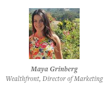 • Maya was an early Wealthfront user (and joined when it was called KaChing). She loved the service, and would often send ideas. One day they reached out to her about joining the team.