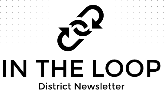 IN THE LOOP NEWSLETTER Ciick here to read the latest news from our church district, updated every two weeks.